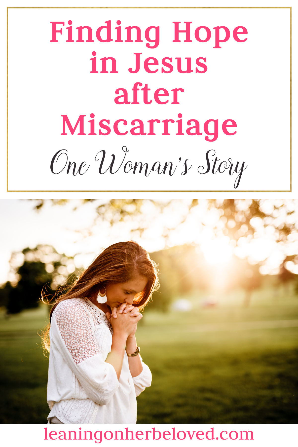 How One Woman clung to Jesus to find Hope again after her 3rd Miscarriage | #miscarriage | Hope after Grief | Jesus |
