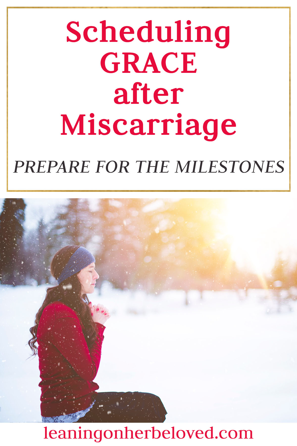 Scheduling Calendar Reminders with inspirational scriptures, links to letters and other options for being prepared when the milestone dates come after a loss | Miscarriage | Grief | #miscarriage #grief #dealingwithgrief