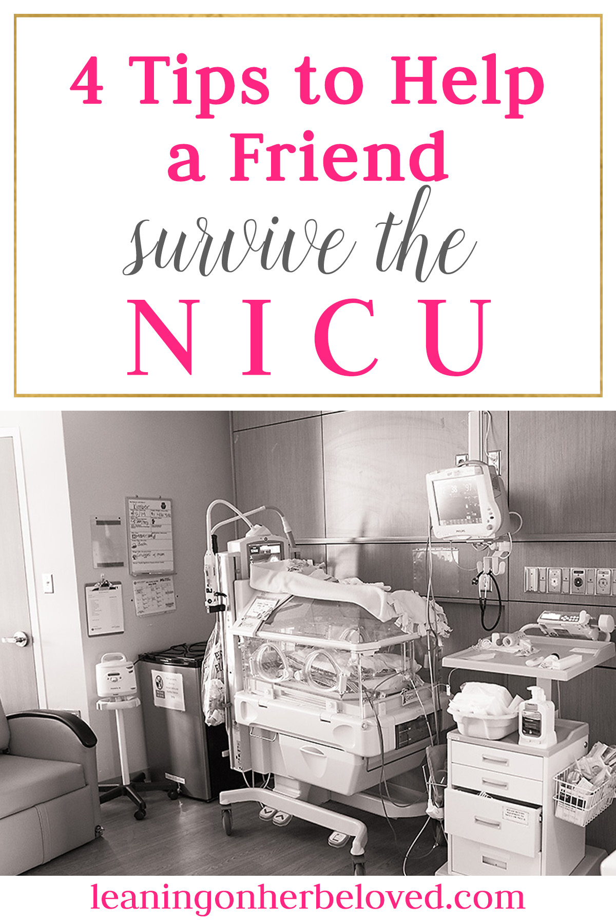 Helping your friend navigate the NICU is something many of us are not prepared for...here are 4 tips to help! | NICU | #NICU | Healing