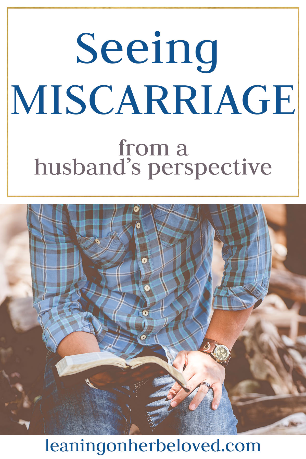 Husbands and Wives grieve Miscarriage differently...hear from a husband on how he processed his grief after his wife's miscarriage | #miscarriage | #grief